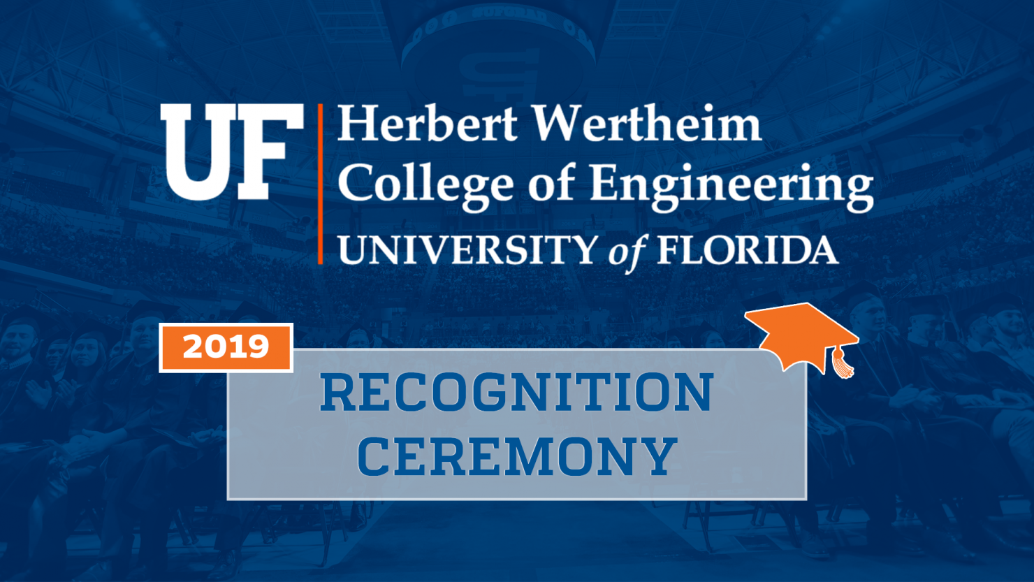 UF engineering recognition ceremony 2019