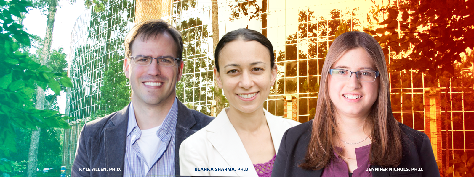 Kyle Allen Ph.D., Blanka Sharma, Ph.D. and Jennifer Nichols, Ph.D.