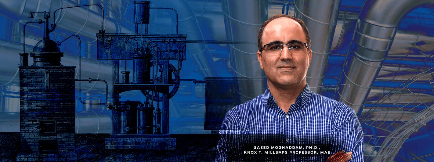 Saeed Moghaddam, Ph.D., Knox T. Millsaps Professor, MAE