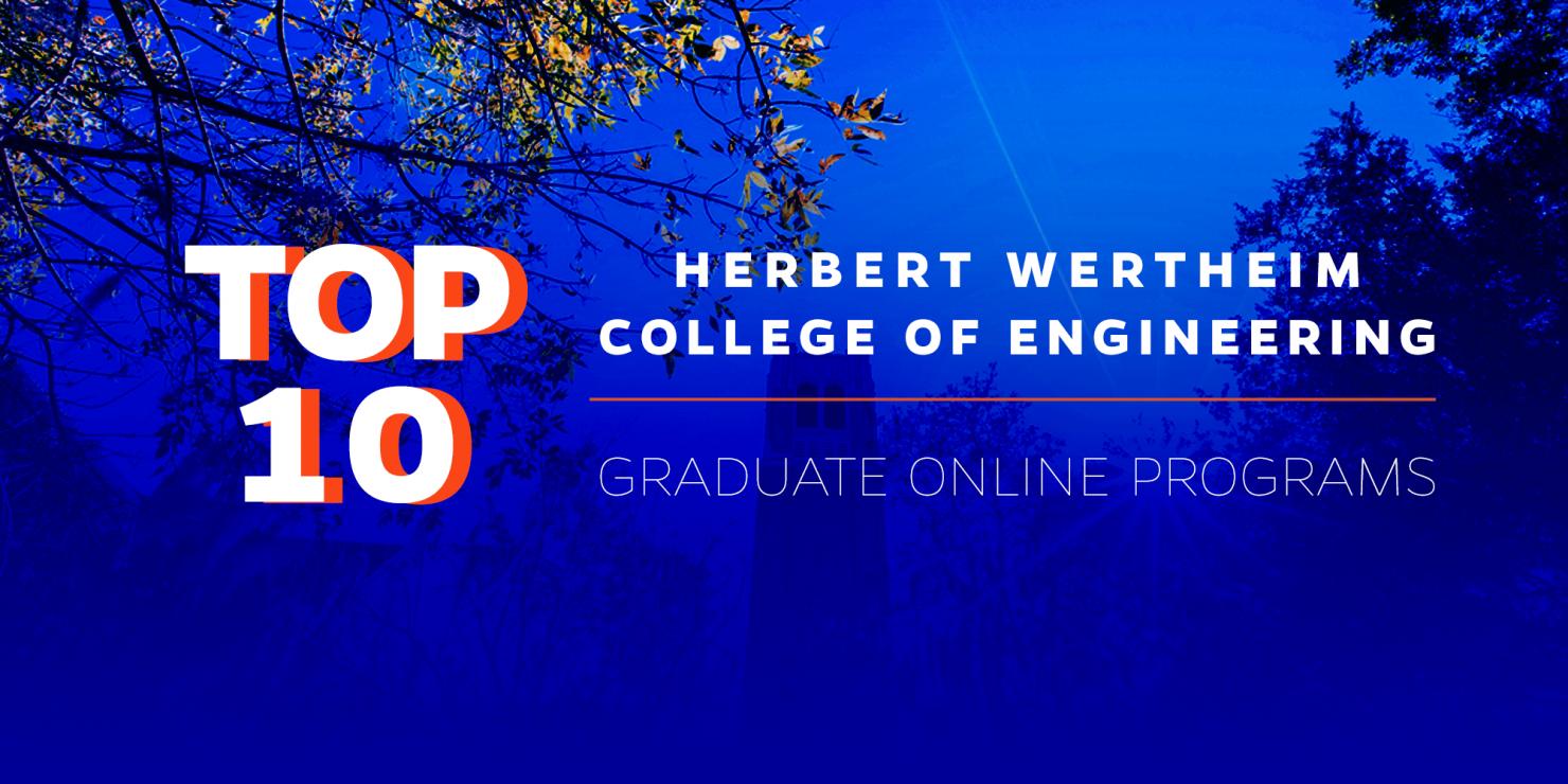 Herbert Wertheim College of Engineering graduate online programs ranked in the top 10 among publics