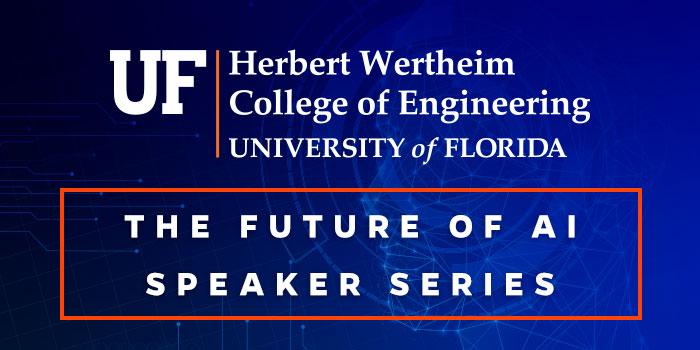 The Future of AI Speaker Series
